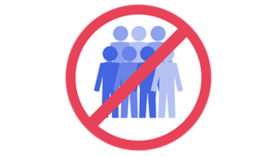 Do not organise or attend parties or large social gatherings